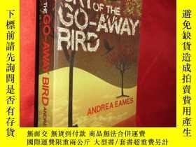 二手書博民逛書店The罕見Cry of the Go-Away Bird 【詳見