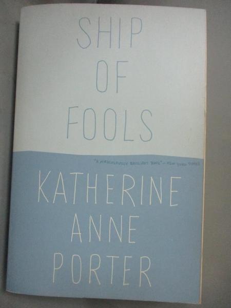 【書寶二手書T5/原文小說_NOY】Ship of Fools_Porter, Katherine Anne