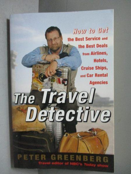 【書寶二手書T4/原文書_OGL】The Travel Detective:-How to Get the Best…_