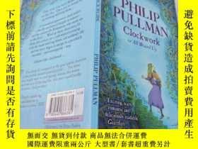 二手書博民逛書店Philip罕見pullman : clock work or all wound up菲利普·普爾曼:鐘表工作還