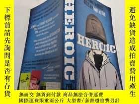 二手書博民逛書店罕見Heroic:英雄氣概Y200392
