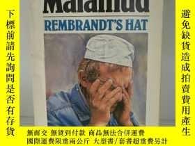 二手書博民逛書店伯納德·馬拉默德罕見Rembrandt s Hat by Ber