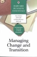 二手書博民逛書店 《Managing Change and Transition》 R2Y ISBN:1578518741│Harvard Business Press