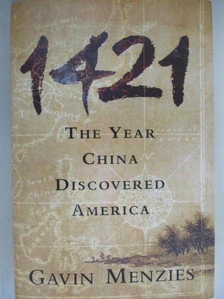【書寶二手書T1/歷史_D7K】1421: The Year China Discovered America_Menzies, Gavin