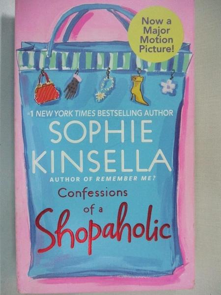 【書寶二手書T4/原文小說_BJR】Confessions of a Shopaholic_Kinsella