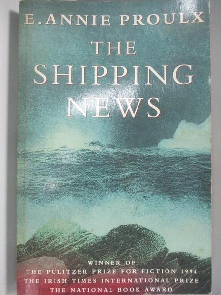 【書寶二手書T1/原文小說_AIB】Shipping News_Proulx, E. Annie