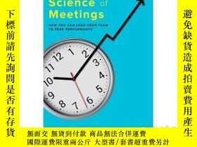 二手書博民逛書店The罕見Surprising Science of Meetings 英文原版 會議的神奇科學 如何幫你的團隊實
