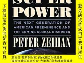 二手書博民逛書店The罕見Accidental Superpower-偶然的超級大國Y436638 Peter Zeihan