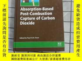 二手書博民逛書店Absorption-Based罕見Post-Combustion Capture 進口原版 Y268220
