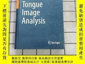 二手書博民逛書店Tongue罕見Image Analysis 進口原版 Y268220 Tongue Image Analys