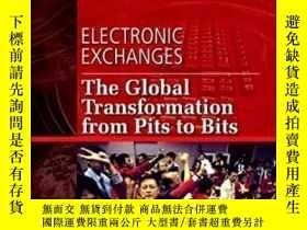 二手書博民逛書店Electronic罕見Exchanges: The Global Transformation From Pit