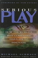 二手書博民逛書店《Serious Play: How the World s Best Companies Simulate to Innovate》 R2Y ISBN:0875848141