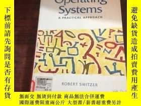 二手書博民逛書店Operating罕見Systems : A Practical