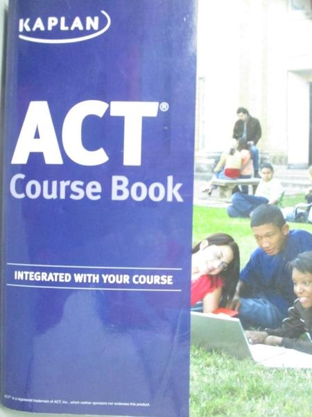 【書寶二手書T9/進修考試_ZBE】ACT Course Book