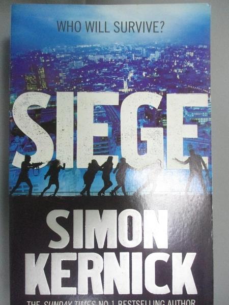 【書寶二手書T1/原文小說_KPH】Siege_Simon Kernick