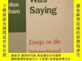 二手書博民逛書店As罕見I Was Saying:Essays on the I