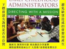 二手書博民逛書店Handbook罕見For Early Childhood Administrators: Directing W