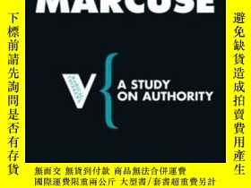 二手書博民逛書店A罕見Study On Authority (radical Thinkers)Y255562 Herbert