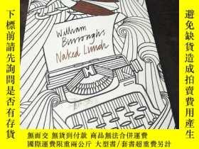 二手書博民逛書店Naked罕見Lunch 作者:William S. Burro