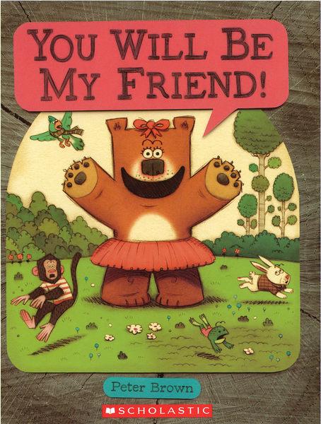【麥克書店】YOU WILL BE MY FRIENDS/ 平裝繪本《主題: 友誼 Friendship》
