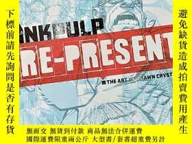 二手書博民逛書店Inkpulp罕見Re-Present: The Art of
