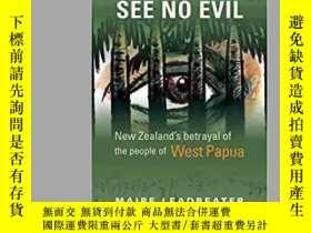 二手書博民逛書店See罕見No Evil: New Zealand s Betr