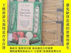 二手書博民逛書店GROWING罕見VEGETABLES FOR SHOWY252403 ARTHUR M.HALL PENGU
