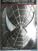 【書寶二手書T2/原文小說_ISY】Spider-Man 3: The Junior Novel (Spider-Man
