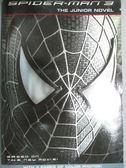 【書寶二手書T4/原文小說_ISY】Spider-Man 3: The Junior Novel (Spider-Man