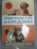 【書寶二手書T3/原文書_QHR】Homeopathic Care for Cats & Dogs: Small