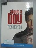 【書寶二手書T1/原文小說_NGX】About a Boy_Hornby, Nick/ Collins, Anne (RTL)