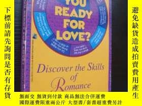 二手書博民逛書店Are罕見you ready for Love?:discove