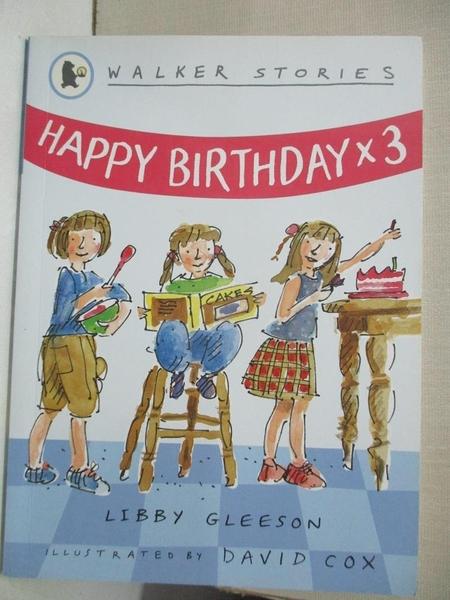 【書寶二手書T1/少年童書_GPA】Happy Birthday x3_Libby Gleeson