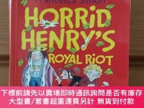 二手書博民逛書店Horrid罕見Henry s Royal Riot: Four Favourite Early Reader S
