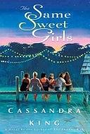 二手書博民逛書店 《The Same Sweet Girls》 R2Y ISBN:1401300383│Hyperion