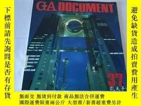 二手書博民逛書店GA罕見Document 37(英、日、雙語)Y8204 世界建築 世界建築
