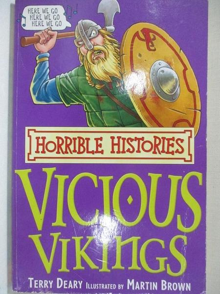 【書寶二手書T7/語言學習_GKV】The Vicious Vikings (Horrible Histories)_Terry Deary