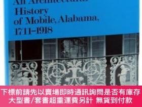 二手書博民逛書店From罕見Fort to Port: An Architectural History of Mobile, A