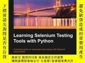 二手書博民逛書店Learning罕見Selenium Testing Tools With PythonY256260 Unm