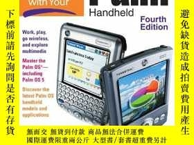 二手書博民逛書店How罕見to Do Everything with Your Palm Handheld, Fourth Edi