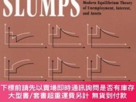 二手書博民逛書店Structural罕見SlumpsY255174 Edmund S. Phelps Harvard Univ