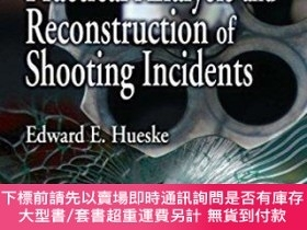 二手書博民逛書店Practical罕見Analysis And Reconstruction Of Shooting Incide