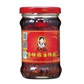 老干媽-香辣脆油辣椒210g ◆86小舖 ◆