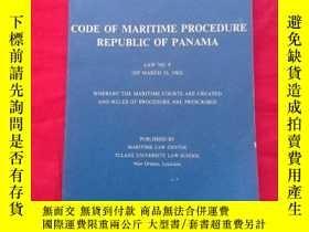 二手書博民逛書店CODE罕見OF MARITIME PROCEDURE REPUBLIC OF PANAMA.Y267268