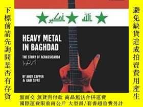 二手書博民逛書店Heavy罕見Metal In BaghdadY255174 A