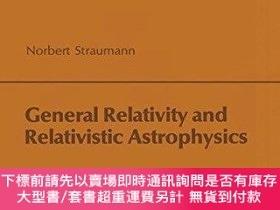 二手書博民逛書店General罕見Relativity And Relativistic AstrophysicsY25517