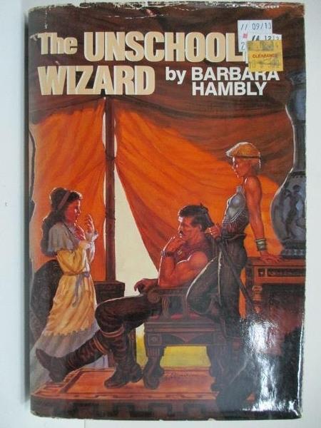 【書寶二手書T6/原文小說_APF】The Unschooled Wizard