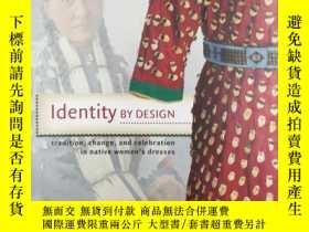 二手書博民逛書店Identity罕見by Design: Tradition,