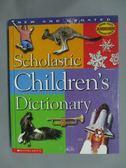 【書寶二手書T1/字典_ZAN】Scholastic Children s Dictionary_Scholastic Inc.