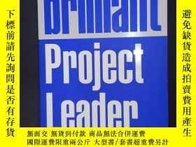 二手書博民逛書店Brilliant罕見Project Leader: What
